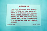 1957-58 Chevrolet Positraction warning decal