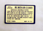 1949-51 Ford Oil bath air cleaner service instructions decal